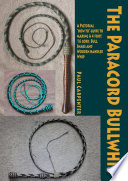 The Paracord Bullwhip