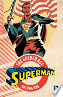 Superman  The Golden Age Vol  1