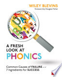 A Fresh Look at Phonics  Grades K 2