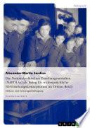 Die Nationalpolitischen Erziehungsanstalten (NAPOLAs) als Beleg für widersprüchliche NS-Erziehungskonzeptionen im Dritten Reich