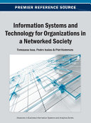 Information Systems and Technology for Organizations in a Networked Society Book