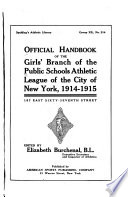 Book Official Handbook of the Girls  Branch of the Public Schools Athletic League