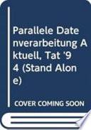 Parallele Datenverarbeitung Aktuell, Tat '94