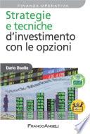 Strategie e tecniche d'investimento con le opzioni