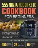 555 Ninja Foodi Keto Cookbook For Beginners
