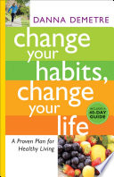 Change Your Habits Change Your Life book