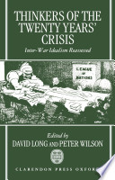 Ebook Thinkers of the Twenty Years' Crisis : Inter-War Idealism Reassessed Epub David Long,Peter Wilson Apps Read Mobile