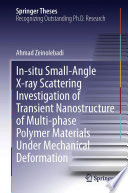 In situ Small Angle X ray Scattering Investigation of Transient Nanostructure of Multi phase Polymer Materials Under Mechanical Deformation