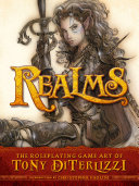 Realms: The Roleplaying Art of Tony DiTerlizzi Book
