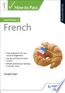 How to Pass National 5 French  Second Edition
