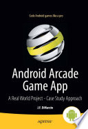 Android Arcade Game App A Real World Project - Case Study Approach