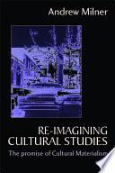 Re imagining Cultural Studies