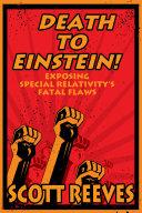 Death to Einstein!