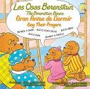 Los Osos Berenstain Oran Antes de Dormir Say Their Prayers