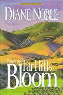 When the Far Hills Bloom