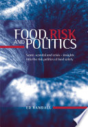Food  Risk and Politics