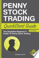 Penny Stock Trading QuickStart Guide