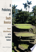 A Prehistory of South America