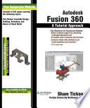 Autodesk Fusion 360 A Tutorial Approach