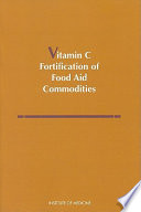 Vitamin C Fortification of Food Aid Commodities