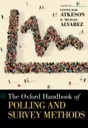 The Oxford Handbook of Polling and Survey Methods