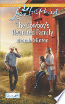 The Cowboy s Reunited Family