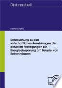 Untersuchung zu den wirtschaftlichen Auswirkungen der aktuellen Festlegungen zur Energieeinsparung am Beispiel von Reihenhäusern