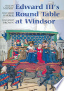 Edward Iii S Round Table At Windsor book