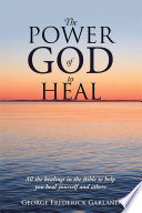 The Power Of God To Heal : on health, more people are...