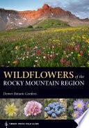 Wildflowers of the Rocky Mountain Region Book PDF