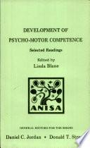 Development of Psycho motor Competence
