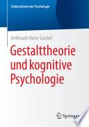 Gestalttheorie und kognitive Psychologie
