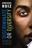 Discriminate Or Diversify