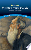 The Kreutzer Sonata And Other Short Stories book
