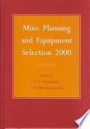 Mine Planning and Equipment Selection 2000