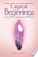 Crystal Beginnings