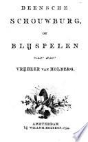 Deensche schouwburg of blijspelen van Ludvig Holberg