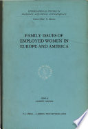 Family Issues Of Employed Women In Europe And America : ...