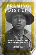 Framing A Lost City