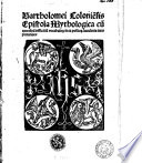 Bartholomei Colonie n sis Epistola mythologica cu m  quoru n da m  difficiliu m  vocabulo rum  in ea posito rum  luculenta interpretatione