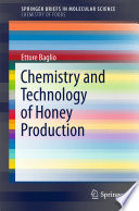 Chemistry and Technology of Honey Production