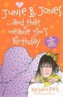 Junie B  Jones and That Meanie Jim s Birthday