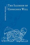 Ebook The Illusion of Conscious Will Epub Daniel M. Wegner ~autofilled~ Apps Read Mobile