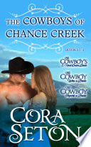 Cowboys of Chance Creek Vol. 1 - 3