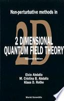 Non Perturbative Methods in 2 Dimensional Quantum Field Theory
