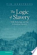 The Logic Of Slavery book
