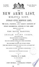 The New Army List Militia List And Indian Civil Service List Exhibiting The Rank Standing And Various Services Of Every Regimental Officer In The Army