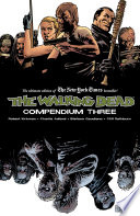 The Walking Dead Compendium Vol  3