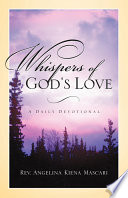 Whispers Of God's Love : to share messages intended to lead the...