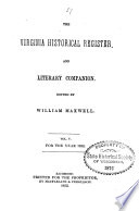 The Virginia Historical Register And Literary Companion